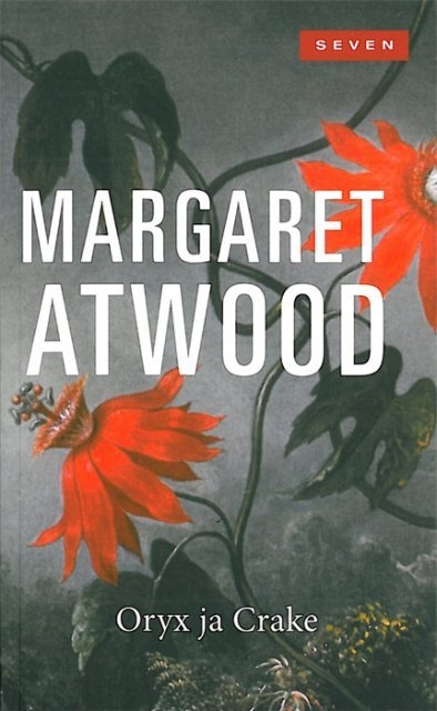 Now reading: Margaret Atwood's Oryx and Crake.