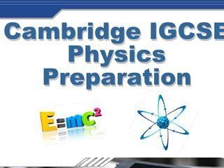 Learn Cambridge IGCSE physics online