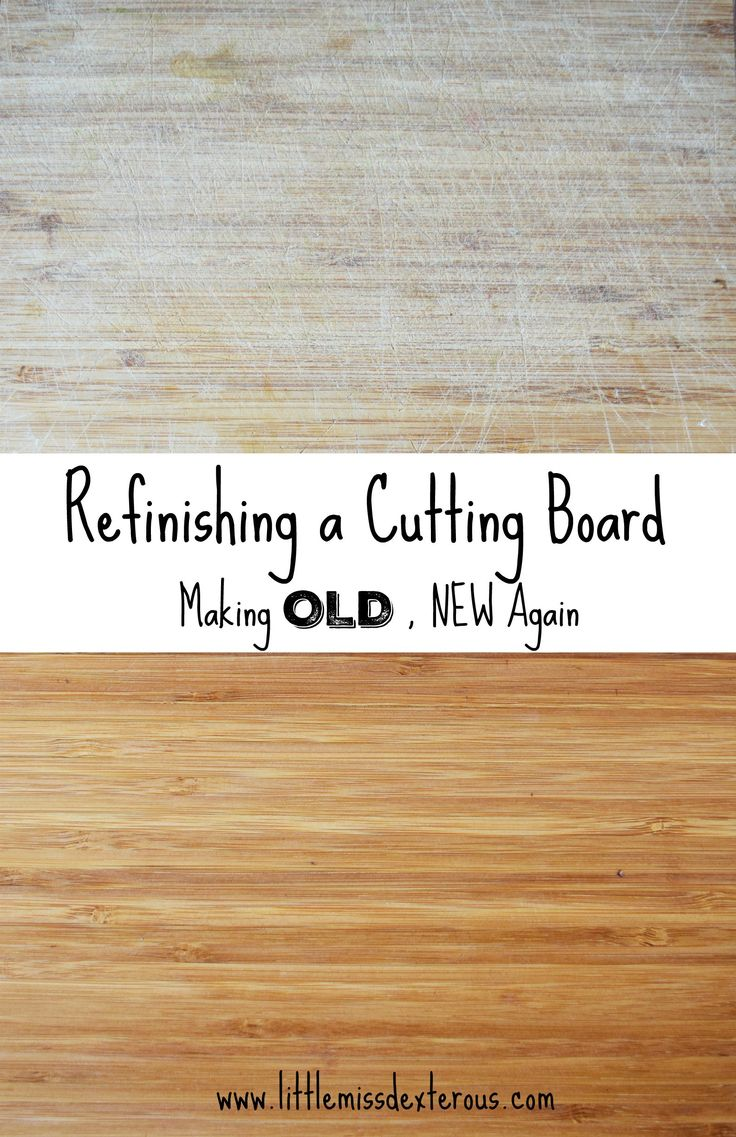Make your cutting board NEW again by refinishing it!. Sand it and use mineral oil to seal it! It is that easy to do, and took no time at all!