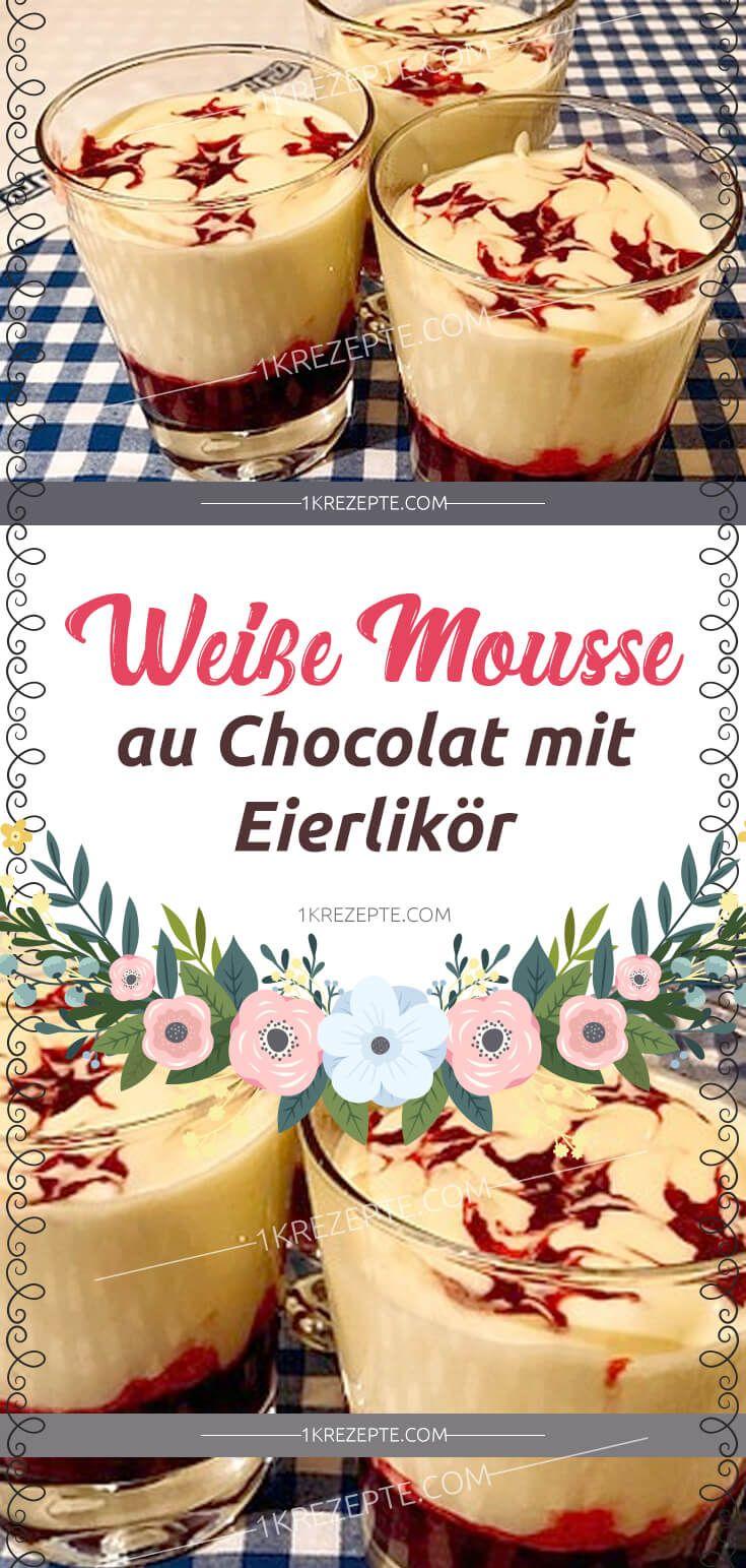 Weiße Mousse au Chocolat mit Eierlikör