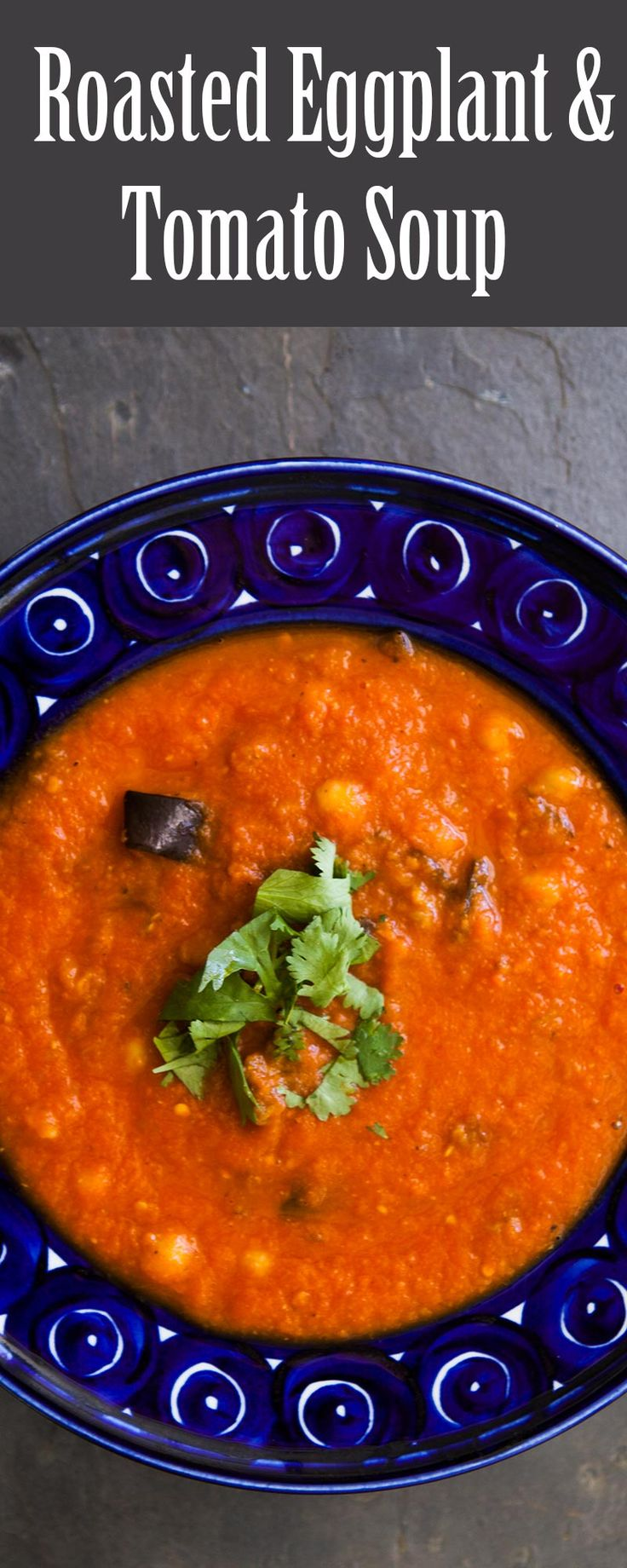 Roasted eggplant and tomato soup! made with oven roasted tomatoes, carrots, garlic, chickpeas, and eggplant. #vegan