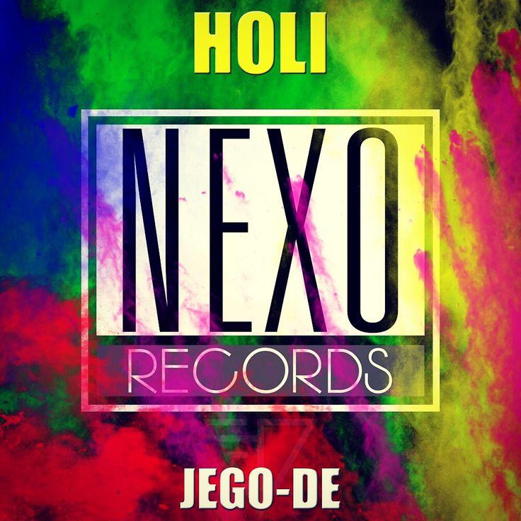 NEXO EDM CHILE: EDM Chile Holi JegoDe NEXO Records FX