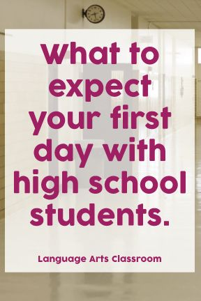What to expect your first day with high school students New teacher? Read this.