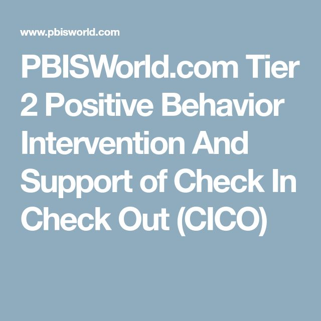 PBISWorld.com Tier 2 Positive Behavior Intervention And Support of Check In Check Out (CICO)