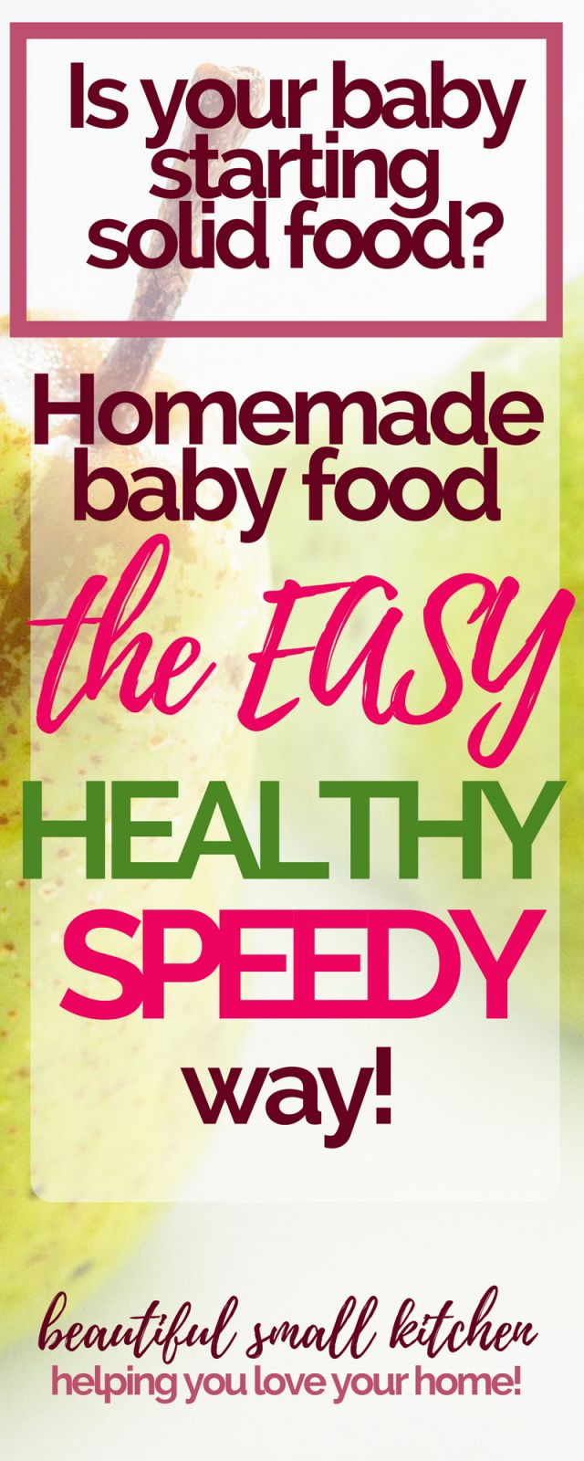 Homemade baby food - making it fresh, easy and delicious! Starting solid food should be a fun time for you and your baby. These are 11 reasons why I love my baby food system, and why it keeps my baby eating tasty, organic, nutritious food. #homemadebabyfood #solidfood #beabababycook #beaba