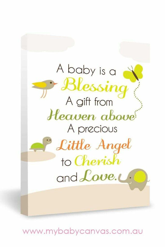 Custom Baby Canvas A Baby Is A Blessing Baby Blessing Quotes New Baby Quotes Baby Quotes