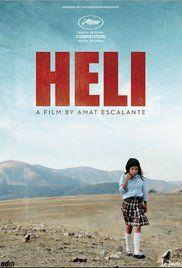Heli (2013) Dir. Amat Escalante