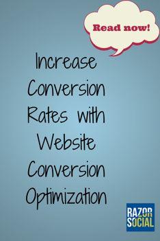 How website conversion optimization can dramatically increase conversion rates @razorsocial #SocialMediaoptimization