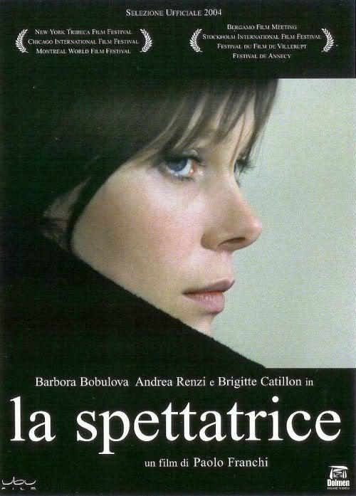 La spettatrice (2004) Director: Paolo Franchi Stars: Carlos Echevarría,  Javier De Pietro,  Antonella Costa.  Country: Italy