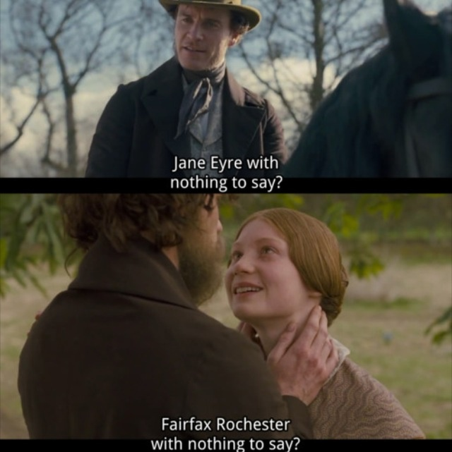 Rochester: What is it? Jane Eyre with nothing to say? Jane Eyre: Everything seems unreal. Rochester: I am real enough. Jane Eyre: You, sir, are the most phantom-like of all. - Jane Eyre (2011) #charlottebronte #caryfukunaga