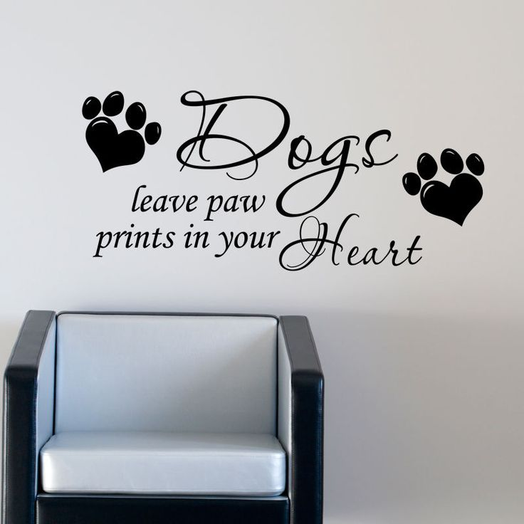 Amazing Dog Wall Sticker Leave Paw Prints On Your Heart Art Pet Grooming Quote W169