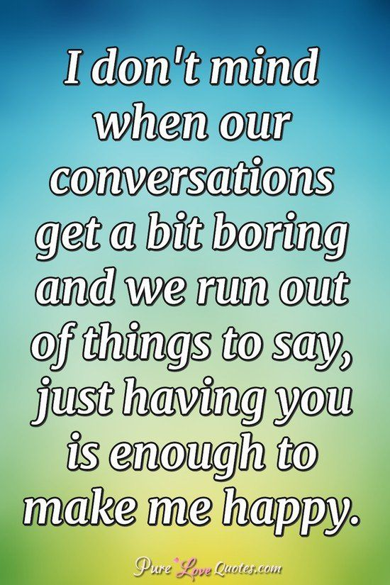 Things to say when a conversation gets boring