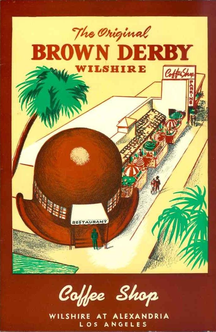 The Original Brown Derby on Wilshire, Los Angeles vintage  menu cover, circa 1950.