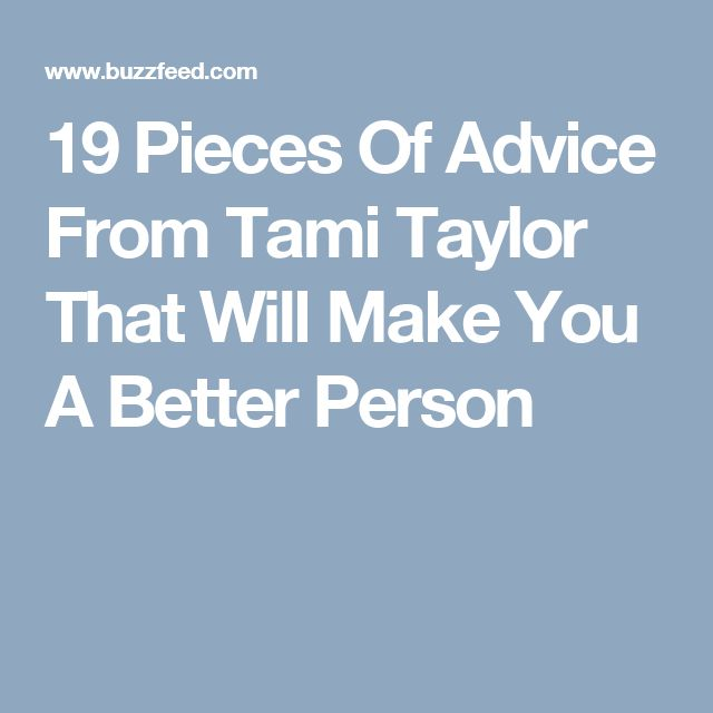 19 Pieces Of Advice From Tami Taylor That Will Make You A Better Person