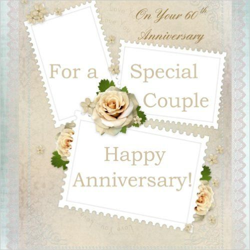 Your 60th Anniversary: Anniversary Gift Book; 60th Wedding Anniversary ...