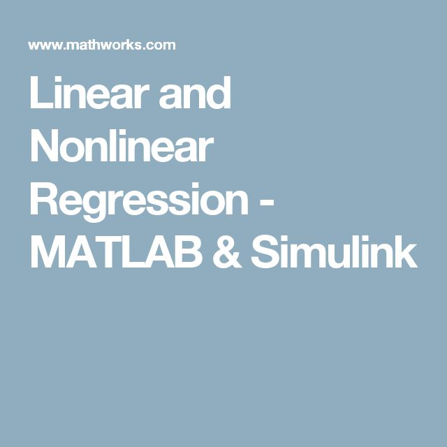 Linear and Nonlinear Regression - MATLAB & Simulink