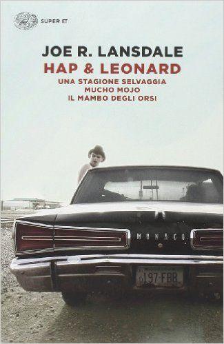 Hap & Leonard - Una stagione selvaggia, Mucho Mojo, Il Mambo degli orsi @ Joe R. Lansdale