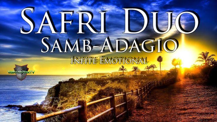 Safri Duo - Samb-Adagio - Infite Emotional