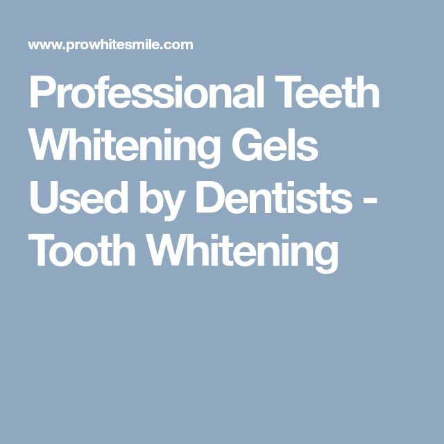 Professional Teeth Whitening Gels Used by Dentists - Tooth Whitening