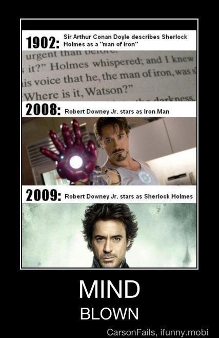 Whoa.Sherlock Iron Man, This Man, Funny Coincidence, Funny Iron Man, Funny Robert Downey Jr, Mindfulness Blown, Funny Ironic Quotes, Ironman, Sherlock Holmes