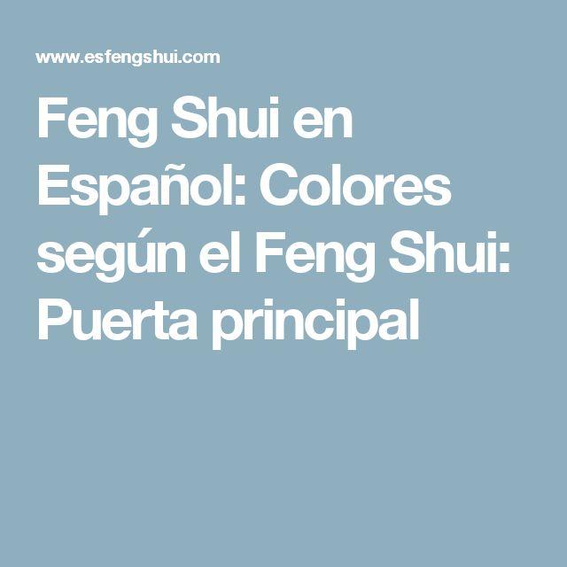 Feng Shui en Español: Colores según el Feng Shui: Puerta principal