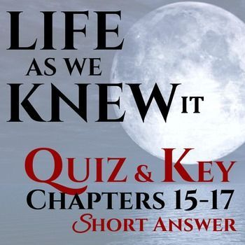 This is a 12-question reading comprehension assessment on Life As We Knew It by Susan Beth Pfeffer.  The format is short answer.  The corresponding answer key is included. Questions pertain to the following important details: Mom's feelings about needing Miranda's help Why Mrs.