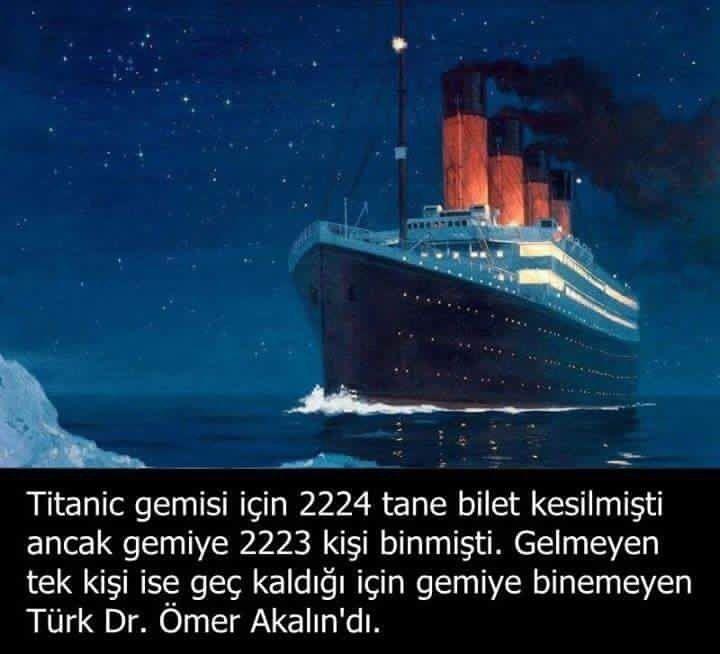 Titanige binmeyen tek kişi Türk desem  Biliyor muydunuz? hergarenk