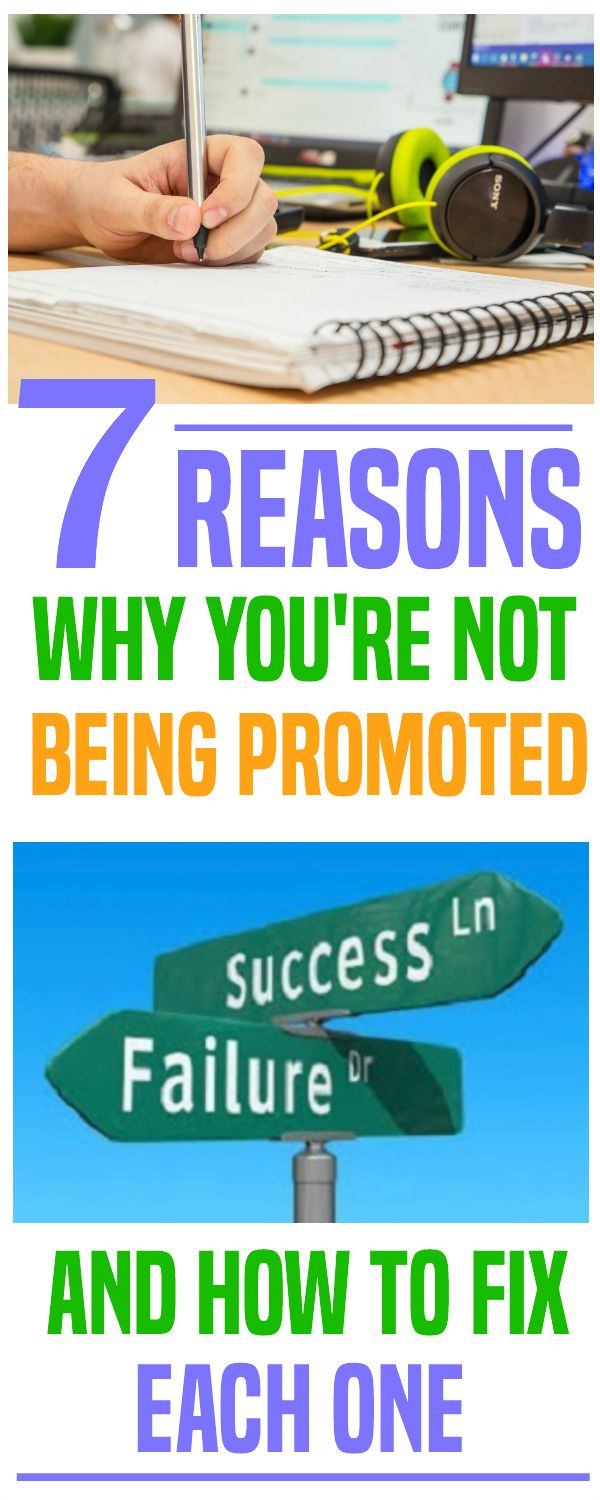 Unfortunately, working hard alone will not get you promoted. Some people seem to know how to advance their career but most don't. Here are 7 ways that'll get you promoted.