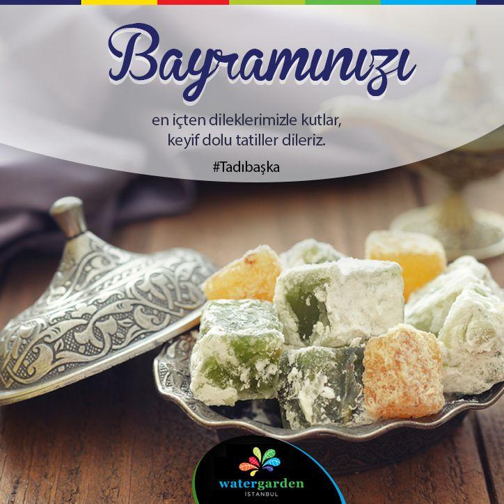 Bayramınızı en içten dileklerimizle kutlar, keyif dolu tatiller dileriz. #WaterGarden #TadıBaşka #KeyfiBaşka #RuhuBaşka #Bayram #Holiday #Vacation #Dessert #Lokum #TurkishDelight