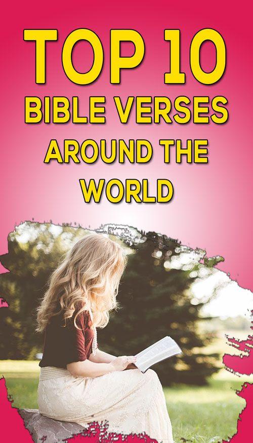 Top 10 Most Favorite Bible Verses Around The World Inspiring