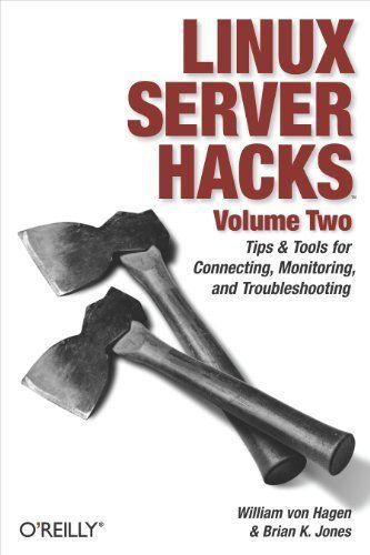 #Linux Server Hacks, Volume Two: Tips