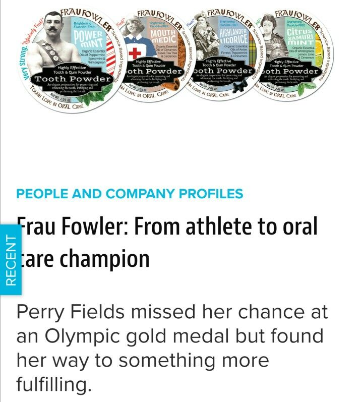 http://www.newhope.com/people-and-company-profiles/frau-fowler-athlete-oral-care-champion