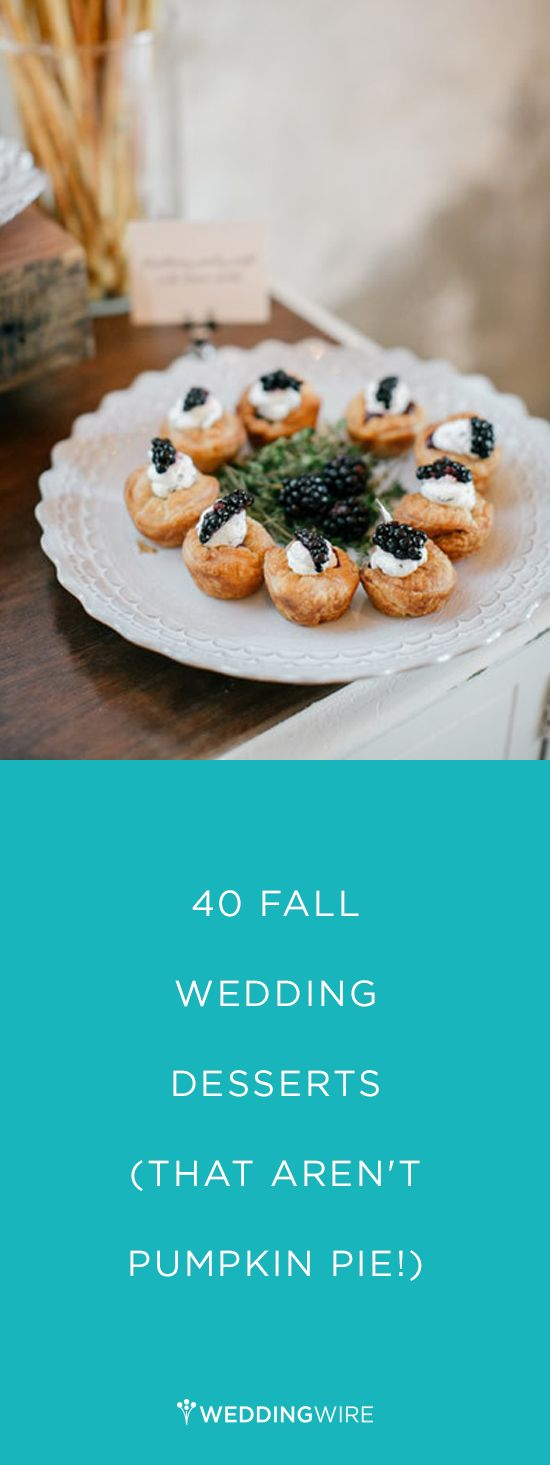 Having a fall wedding? Here are 40 Wedding Desserts - That aren't Pumpkin Pie! {Birchtree Catering}