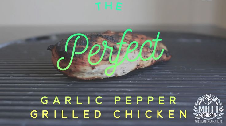 How to grill The Perfect Garlic Pepper Chicken. Watch the whole video here: https://www.facebook.com/Elitealphalife/videos/1048877328527668/