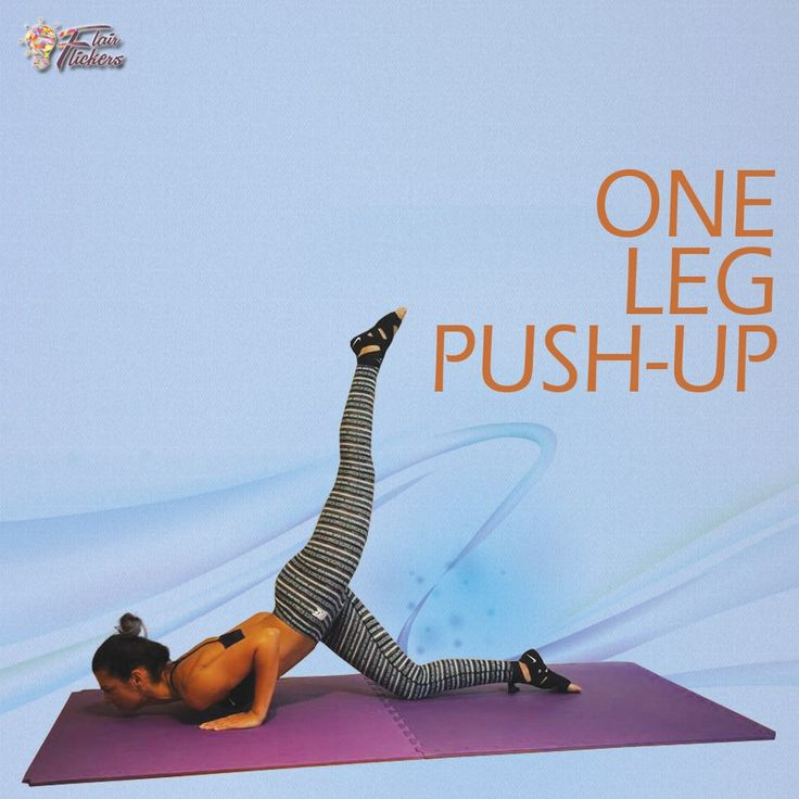 One Leg Push-up: Strengthens muscles of the chest, shoulders, arms, and trunk. - Best Home Workout Routine for Women to Tone Your Body in 3 Weeks