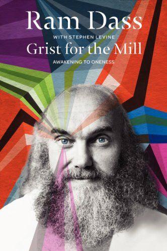 Grist for the Mill: Awakening to Oneness by Ram Dass,http://www.amazon.com/dp/0062235915/ref=cm_sw_r_pi_dp_1SZ2sb0R9ZHEWN5K