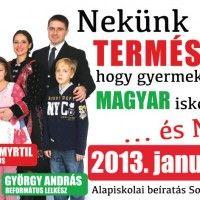 Összesen 3 óriásplakát került ki Somorján a főút mellett, viszont Bátorkeszin is igényelték a grafikát, ott 3-4 óriásplakátról tudok, amik hirdetik, hogy magyar gyermek magyar iskolába járjon.