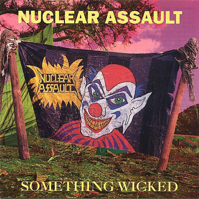 Something Wicked | Nuclear Assault on Spotify