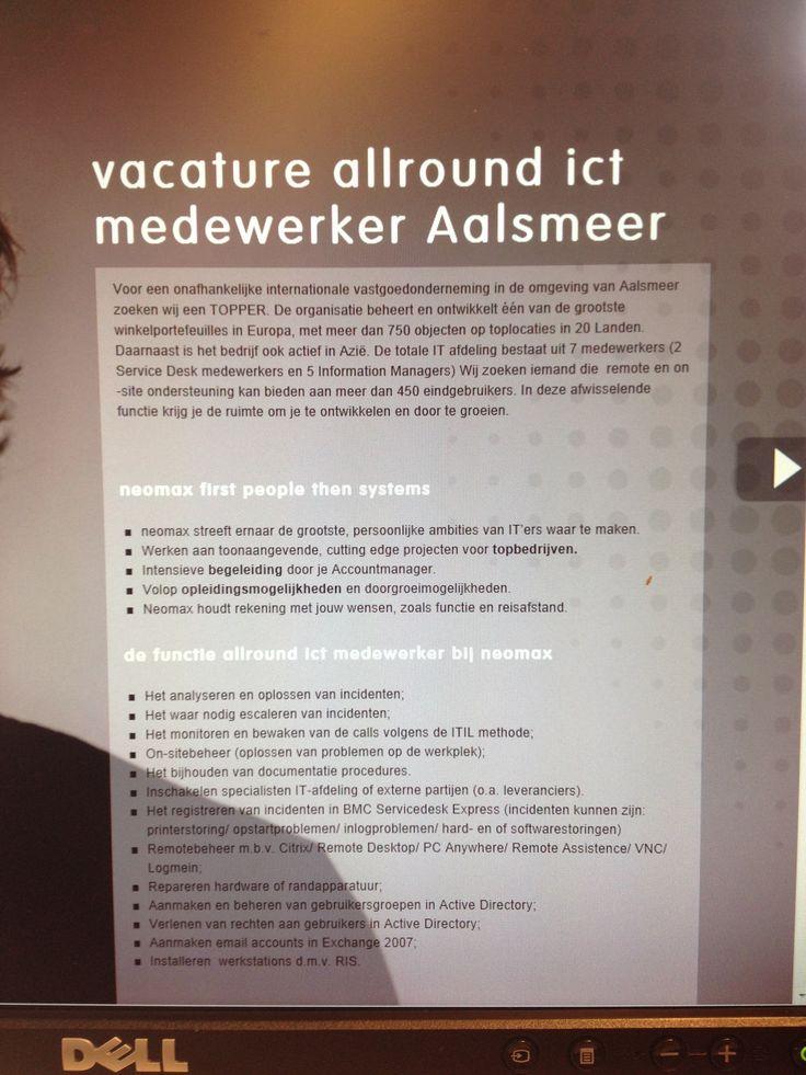 We zijn op zoek naar een Allround ICT medewerker in Aalsmeer. Ben je toe aan een nieuwe stap?  http://ow.ly/i/3evxg  Ga naar; http://neomax.nl/vacature/vacature-allround-ict-medewerker-aalsmeer/ en stap in bij neomax.