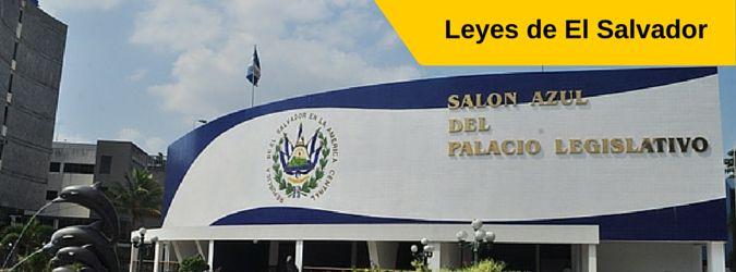 Principales leyes de El Salvador para descargar: Constitución política, código de trabajo, código de comercio, codigo civil, código penal, etc.