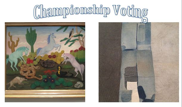 This is it! Down to the two contenders!  History Vs. Quilts  Vote for your favorite to win it all!