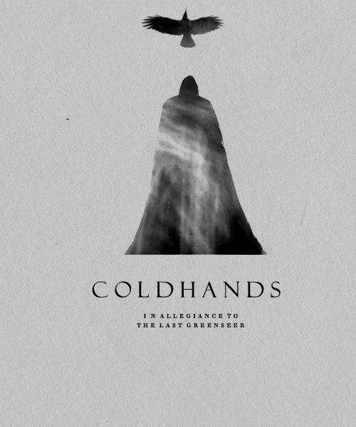 | ASOIAF :Minimalist Character Posters | Coldhands  *Requested by Tyrannosaurme