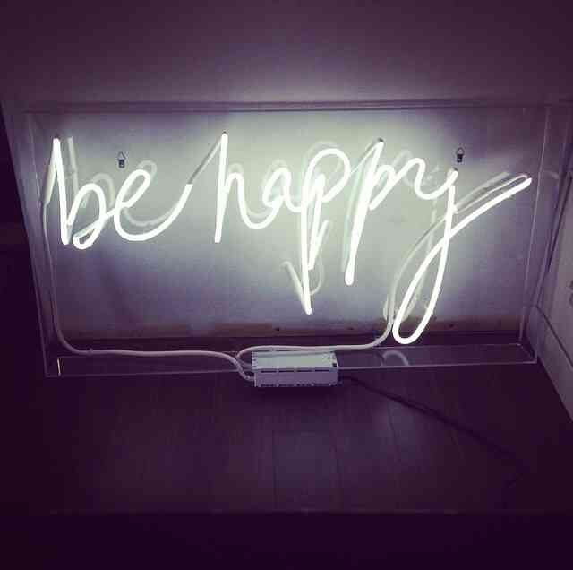 Be Happy Neon Sign Things We Love In 2019 Neon Signs