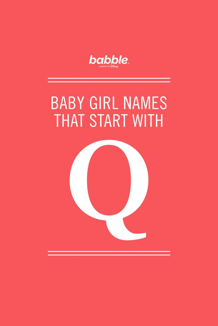 Girl Names That Start With Q | Beautiful, Cas and Babies