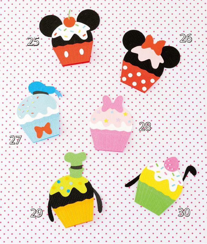 ミッキーとその仲間たちがかわいらしいカップケーキの形のメッセージカードに大変身 25のモチーフはミッキー 26はミニー 27はドナルド 28はデイジー 29はグーフィー 30はプルート 立てて飾ることもできるおしゃれなメッセージカードです メッセージカード