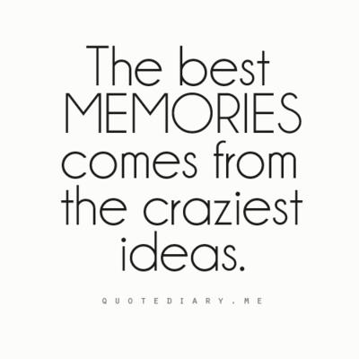 true that: Life, Craziest Idea, Sotrue, So True, Friendship Quotes, Crazy Idea, Memories, Inspiration Quotes, True Stories
