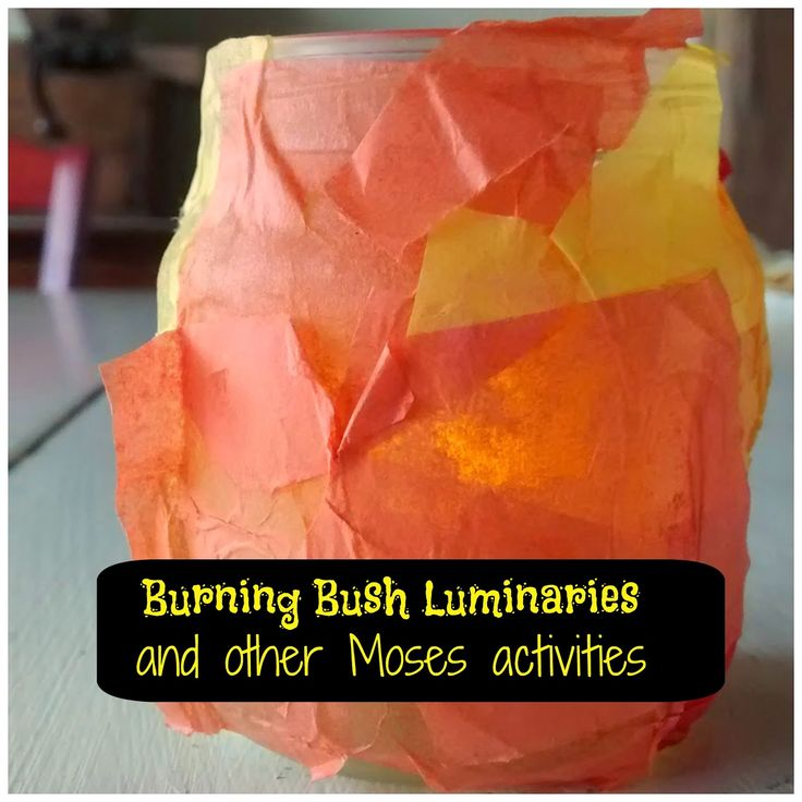 VBS Day 3: Moses Crafts and Activities. Make a burning bush luminary out of a baby food jar!