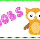 This owl job chart printable comes with 7 job labels. Assistant Messenger Line Leader Folder Manager Material Managers Bathroom Monitors Lunch Help...