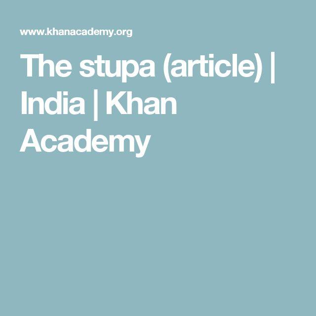 The stupa (article)   India   Khan Academy