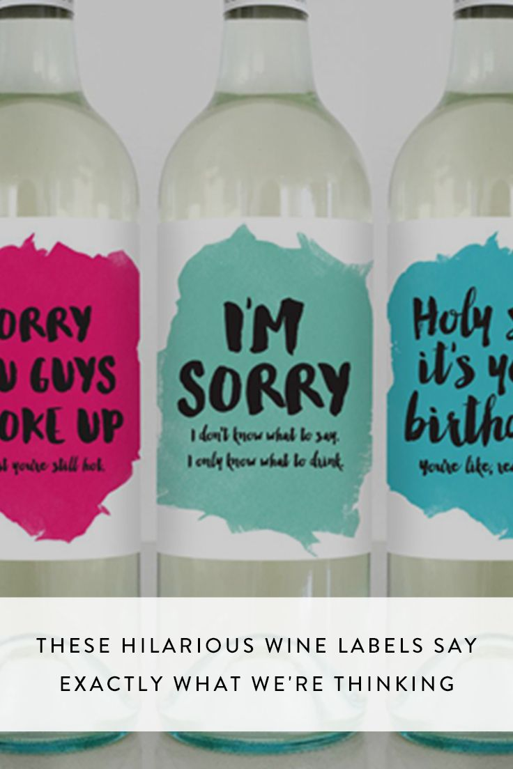 We love these straight-talking, funny wine labels that say everything so we don't have to.